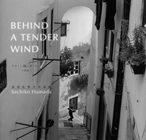 Behind a tender wind